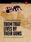 Them That Lives By Their Guns