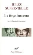 Le forçat innocent / Les amis inconnus