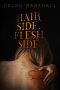 Hair Side, Flesh Side