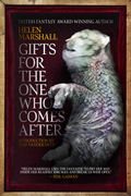 Gifts for the One Who Comes After