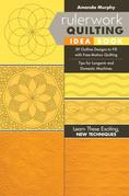Rulerwork Quilting Idea Book