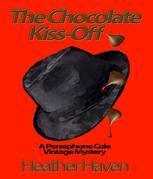 The Chocolate Kiss-Off