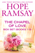 Chapel of Love Box Set Books 1-3