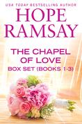 Chapel of Love Box Set Books 1-3
