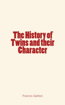 The History of Twins and their Character