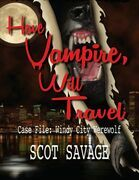 Have Vampire, Will Travel - Case File: Windy City Werewolf