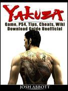Zakuza Game, PS4, Tips, Cheats, Wiki, Download Guide Unofficial