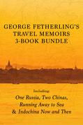 George Fetherling's Travel Memoirs 3-Book Bundle