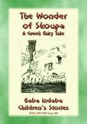 THE WONDER OF SKOUPA - A Greek Fairy Tale