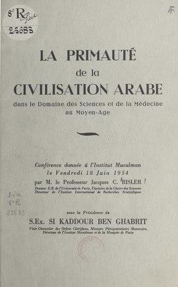 La primauté de la civilisation arabe dans le domaine des sciences et de la médecine au Moyen Âge
