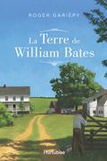 La terre de William Bates