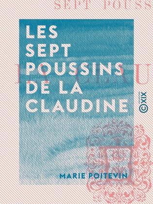 Les Sept Poussins de la Claudine