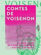 Contes de Voisenon - Tant mieux pour elle - Le Sultan Misapouf - La Navette d'amour