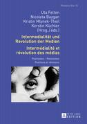 Intermedialitaet und Revolution der Medien- Intermédialité et révolution des médias