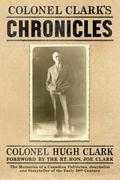 COLONEL CLARK'S CHRONICLES