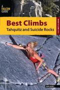 Best Climbs Tahquitz and Suicide Rocks