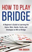 How to Play Bridge