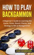 How to Play Backgammon
