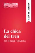 La chica del tren de Paula Hawkins (Guía de lectura)