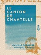 Le Canton de Chantelle