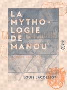 La Mythologie de Manou