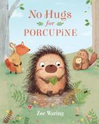 No Hugs for Porcupine