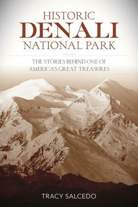 Historic Denali National Park and Preserve