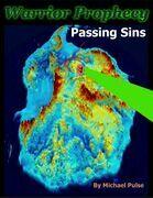 Warrior Prophecy: Passing Sins