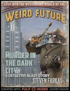 Murder In the Dark City a Weird Future Detective Blaze Story