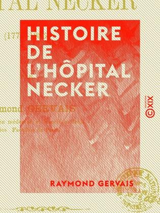 Histoire de l'hôpital Necker - 1778-1885