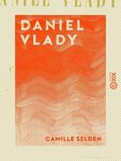 Daniel Vlady - Histoire d'un musicien