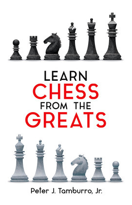 Learn Chess from the Greats