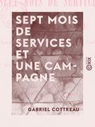 Sept mois de services et une campagne - Souvenirs du 2e bataillon de la garde mobile de Seine-et-Oise