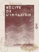 Récits de l'invasion - Alsace et Lorraine