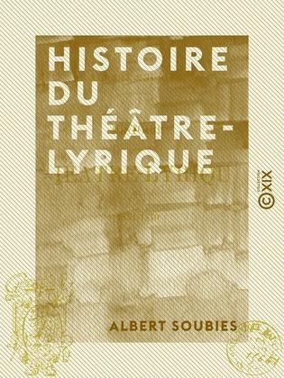 Histoire du Théâtre-Lyrique - 1851-1870