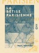 La Bêtise parisienne