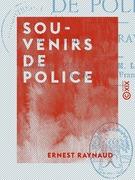 Souvenirs de police - Au temps de Ravachol
