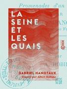 La Seine et les Quais - Promenades d'un bibliophile