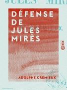Défense de Jules Mirès