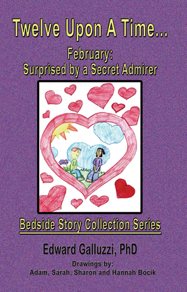 Twelve Upon A Time... February: Surprised by a Secret Admirer, Bedside Story Collection Series