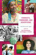 Feminists, Feminisms, and Advertising