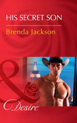 His Secret Son (Mills & Boon Desire) (The Westmoreland Legacy, Book 2)