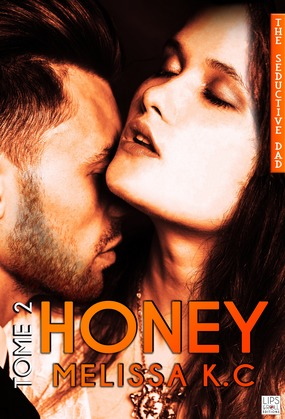 Honey - Tome 2