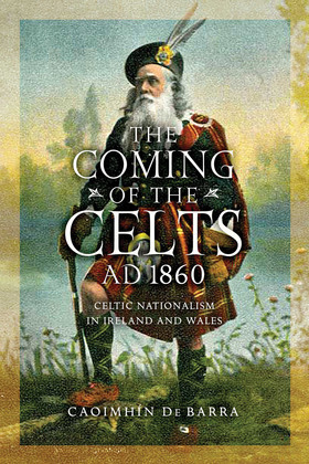 The Coming of the Celts, AD 1862