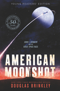 American Moonshot Young Readers' Edition
