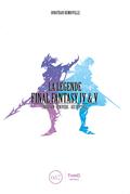 La Légende Final Fantasy IV & V