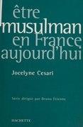 Être musulman en France aujourd'hui