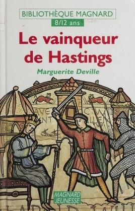 Le vainqueur de Hastings