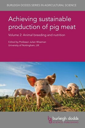 Achieving sustainable production of pig meat Volume 2