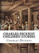 Charles Dickens' Children Stories